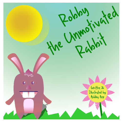 Robby the Unmotivated Rabbit
