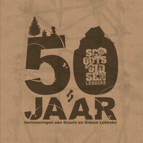 50 jaar herinneringen van Scouts en Gidsen Lebbeke