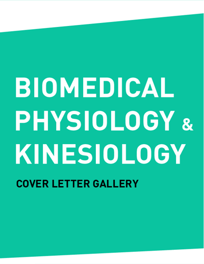 Cover Letter Gallery (BPK - BIOMEDICAL, PHYSIOLOGY & KINESIOLO