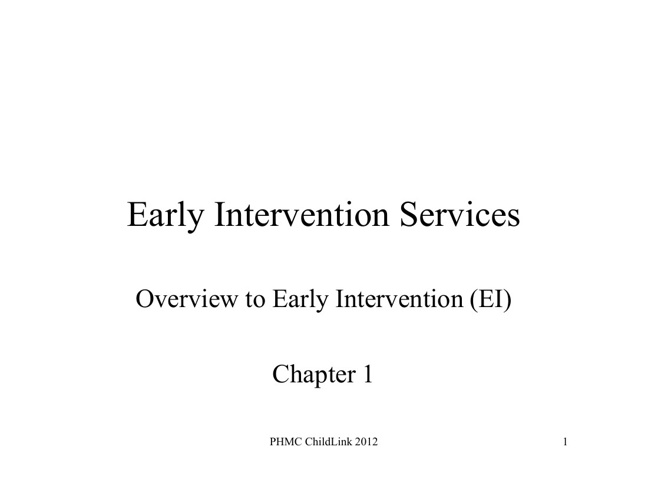 Overview to Early Intervention