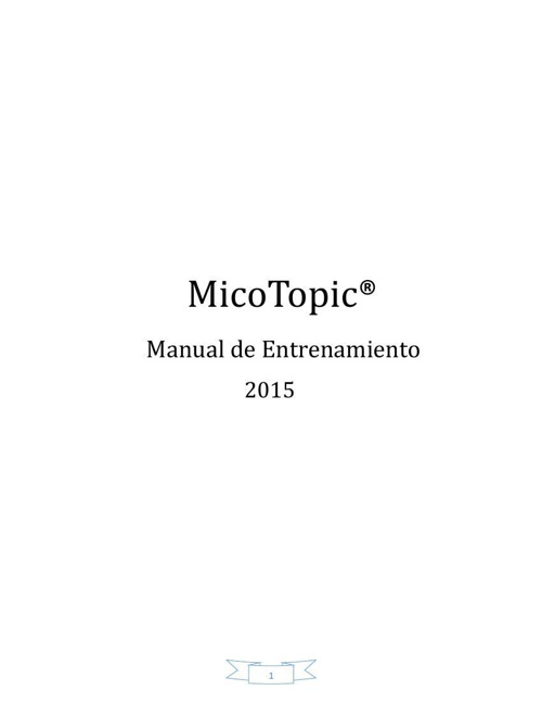 Manual de entrenamiento MicoTopic 2015 (Completo)