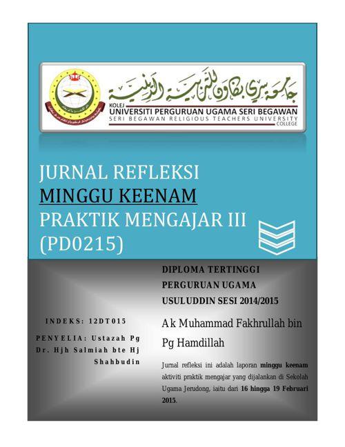 Jurnal Refleksi (PD0215) Praktik Mengajar III Minggu 6