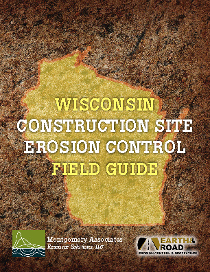 Wisconsin Construction Site Erosion Control Field Guide