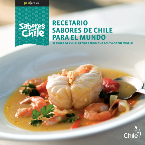 Flavors of Chile: Recipes from the south of the world