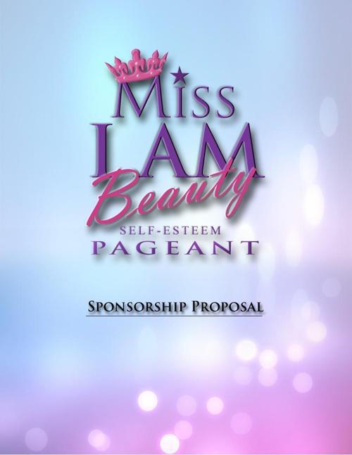 Miss I AM Beauty Self Esteem Proposal