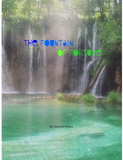 The Fountain of Fortune