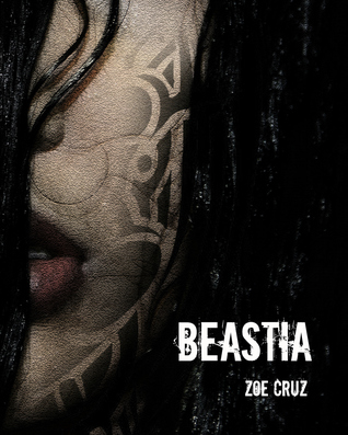 Beastia by Zoe Cruz (Excerpt