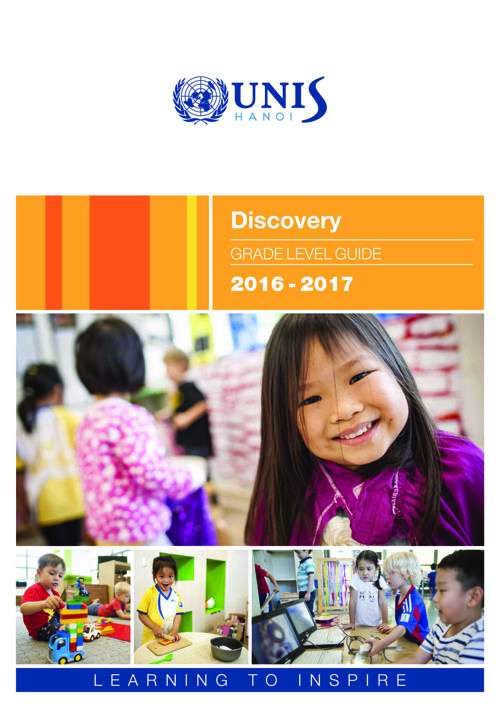 UNIS Hanoi Discovery Grade Level Guide 2016-2017
