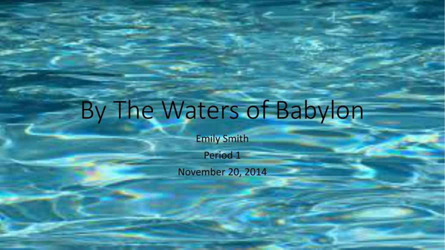 By The Waters of Babylon-EmilySmith-P1