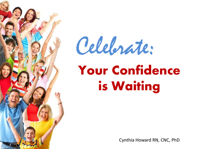 Celebrate Yourself: Your Confidence is Waiting