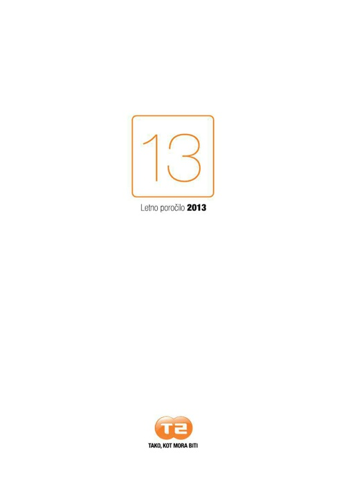 T-2 Letno poročilo 2013