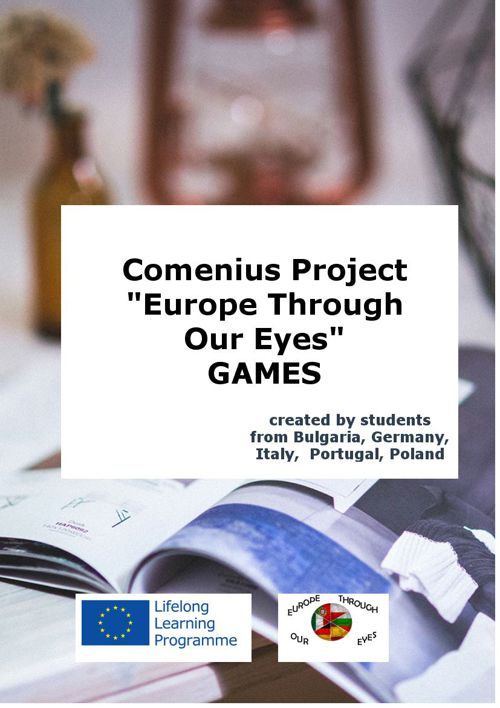 "Comenius Project ""Europe Through Our Eyes"" GAMES"