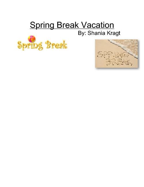 Spring Break Vacation