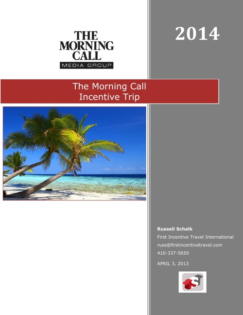 The Morning Call Incentive Trip 2014