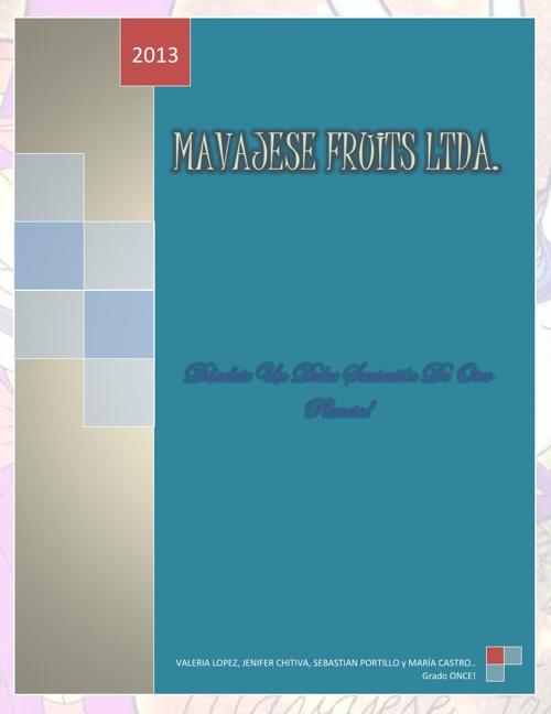 MAVAJESE FRUITS LTDA.