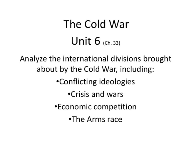 Unit 6 The Contemporary World - Study Guide