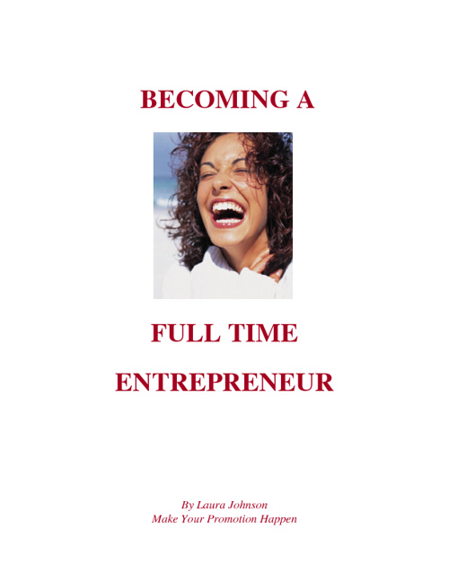 Becoming a Full Time Entrepreneur