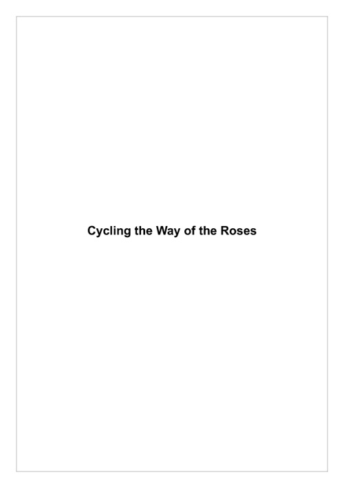 cycling way of the roses