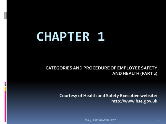 CH  1 - PROCEDURES OF EMPLOYEE SAFETY part 2