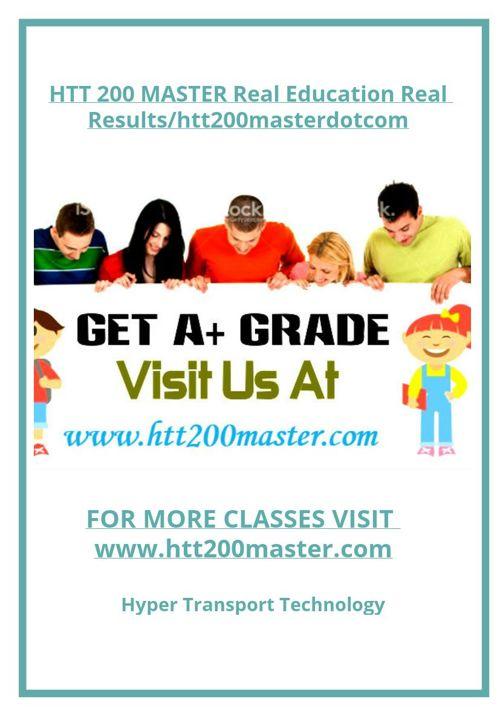 HTT 200 MASTER Real Education Real Results/htt200masterdotco