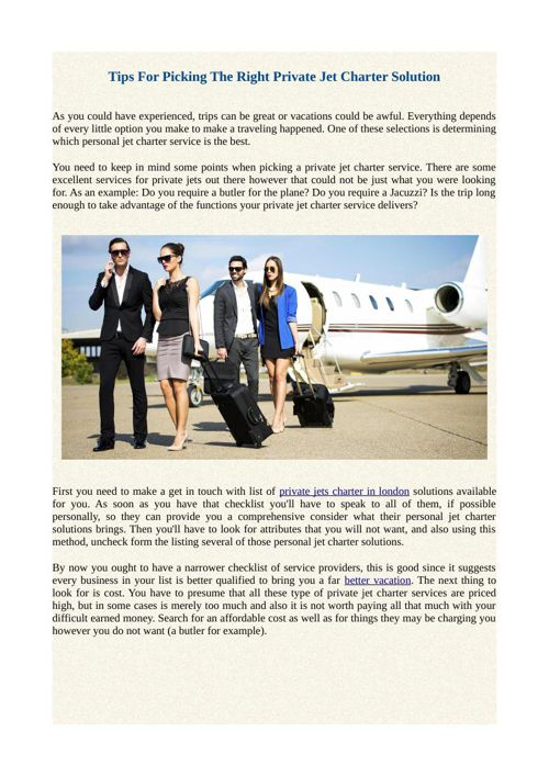 Tips For Picking The Right Private Jet Charter Solution
