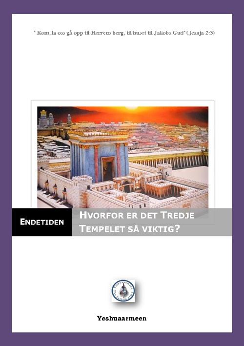 Hvorfor er det Tredje Tempel viktig?