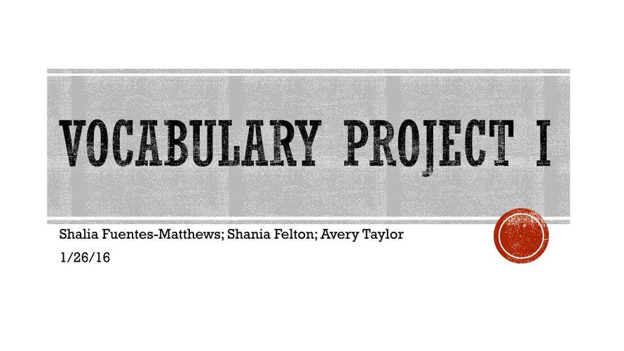 Vocabulary Project I