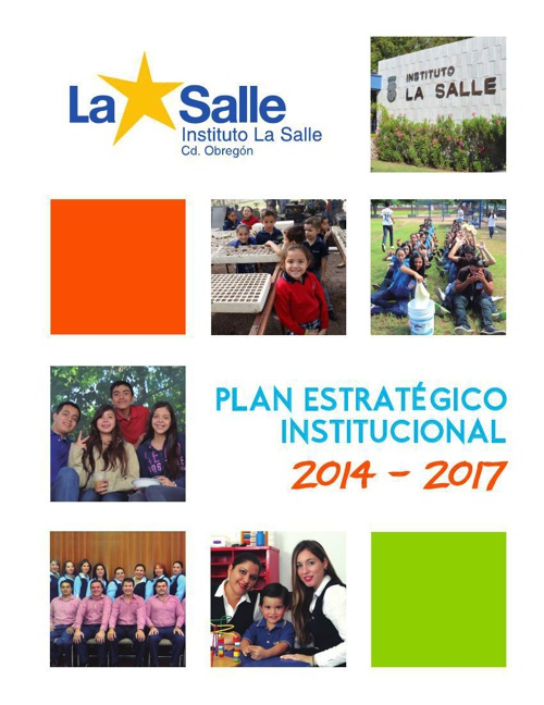 INSTITUTO LA SALLE, A.C. - Plan estratégico institucional 2014-2