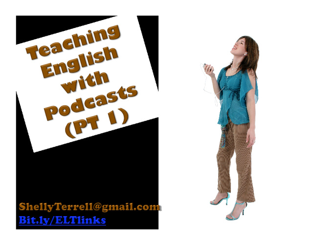 Using Podcasts and Vodcasts to Teach English