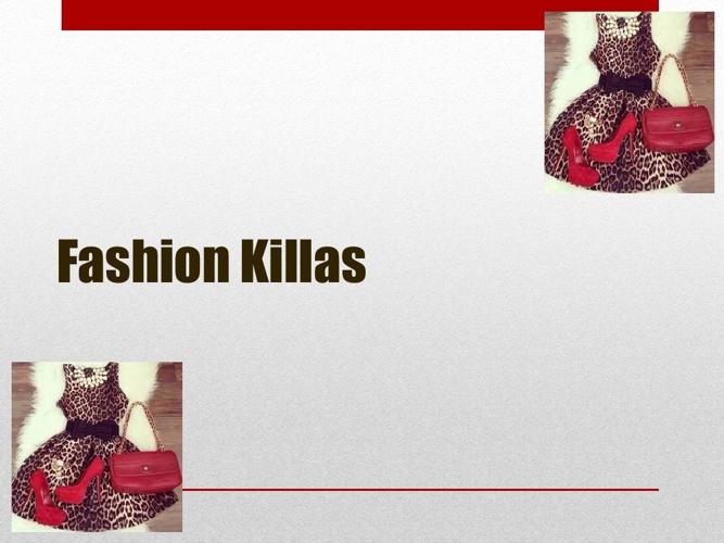 Fashion Killas