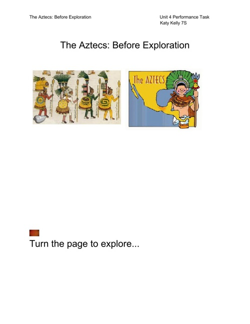 Unit 4 Performance Task: The Aztecs Before Exploration