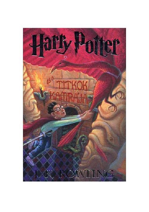 J.K Rowling - Harry Potter és Titkok Kamrája