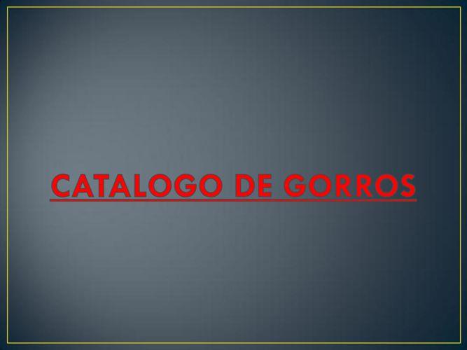 CATALOGO DE  GORROS - FLORES