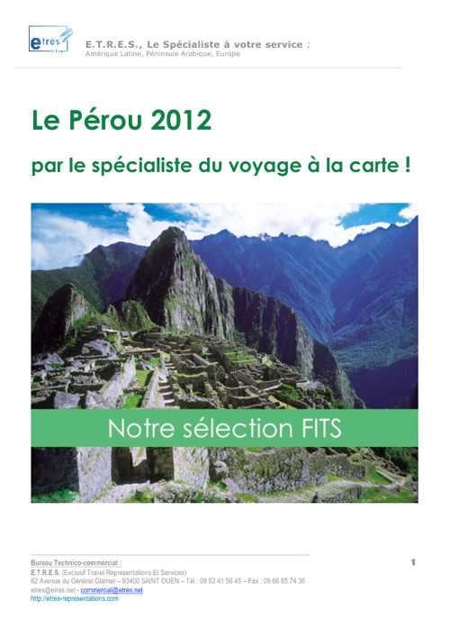 Le Pérou 2012 par le spécialiste du à la carte!