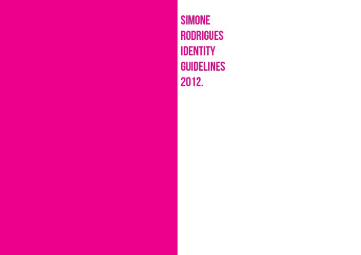 Simone Rodrigues Style Guide 2012