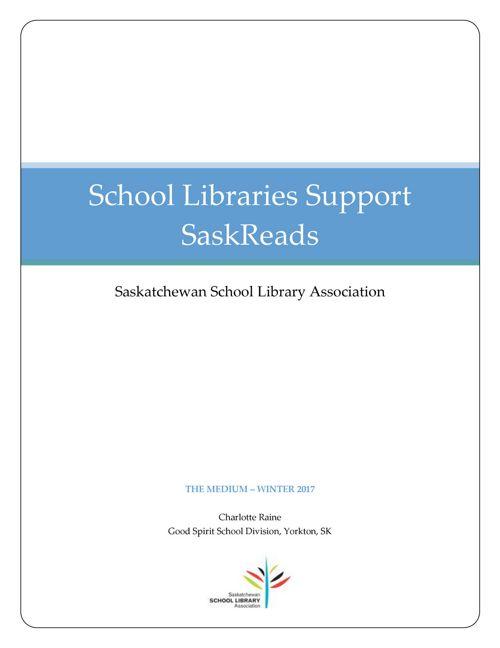 School Libraries Support SaskReads