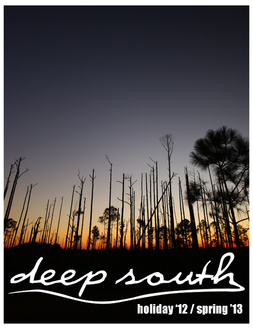 Deep South - Holiday '12 / Spring '13