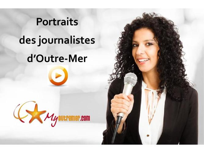 Mieux connaître les journalistes d'Outre-Mer