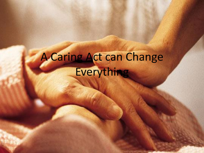 Caring Act can Change Everything!
