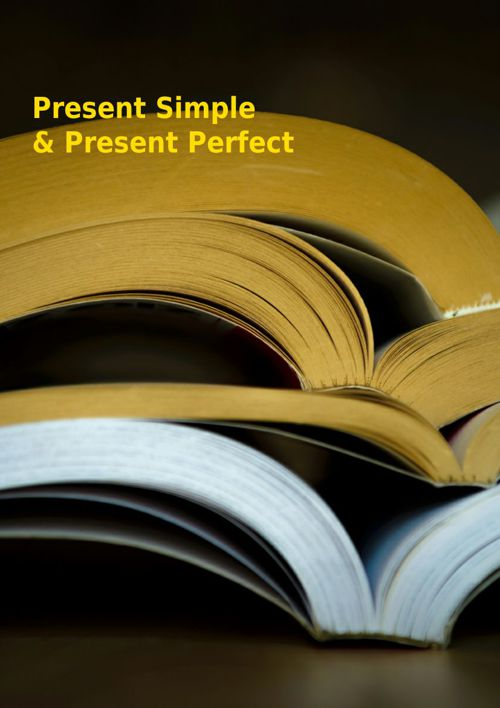 Copy of Present Simple&Present Perfect