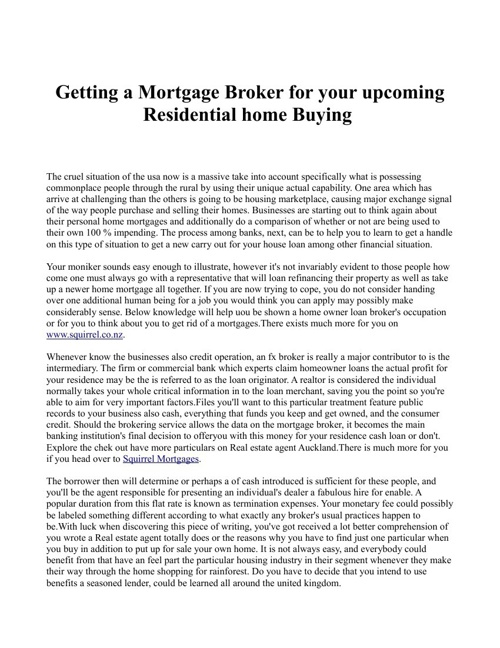 Getting a Mortgage Broker for your upcoming Residential home Buy
