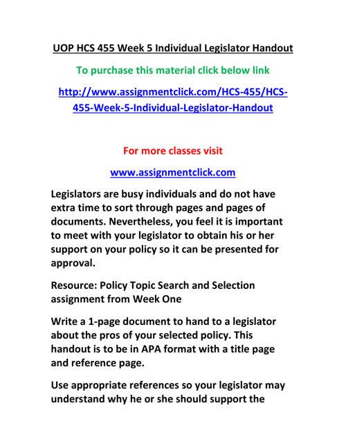 UOP HCS 455 Week 5 Individual Legislator Handout