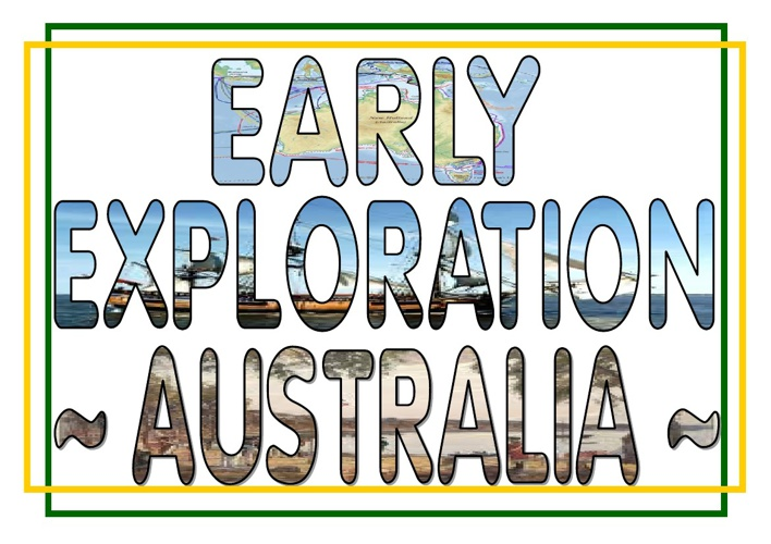 EARLY EXPLORATION OF AUSTRALIA