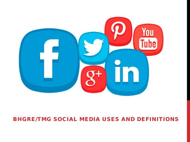 Social Media Uses and Definitions - SD