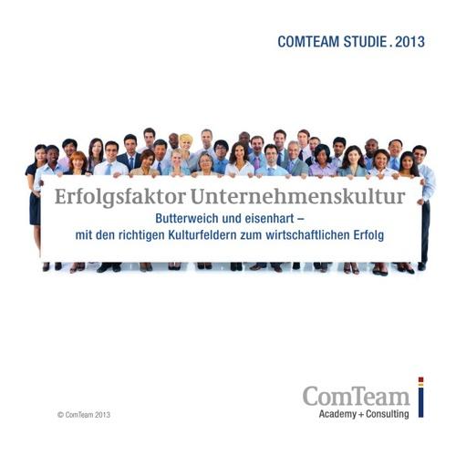 Unternehmenskultur: Neue Studie von ComTeam vom April 2013