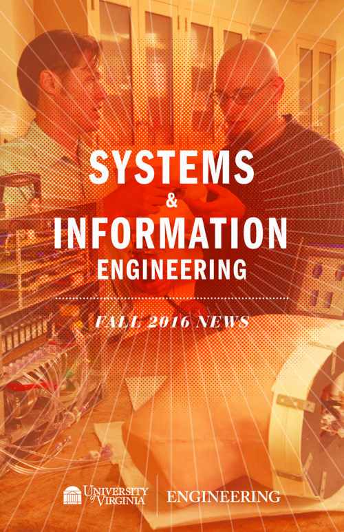 UVA Systems & Information Engineering Fall 2016 Newsletter