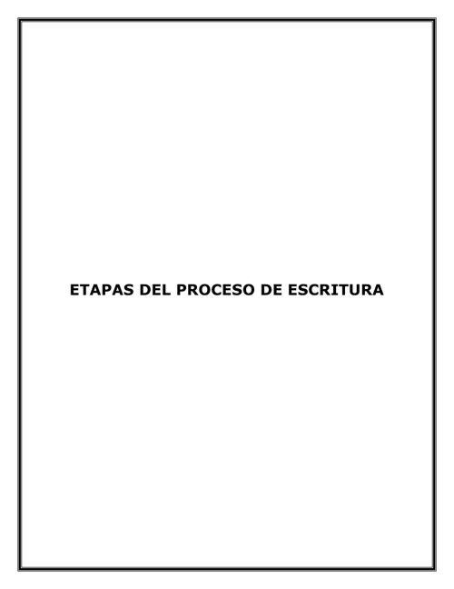ETAPAS DEL PROCESO DE ESCRITURA