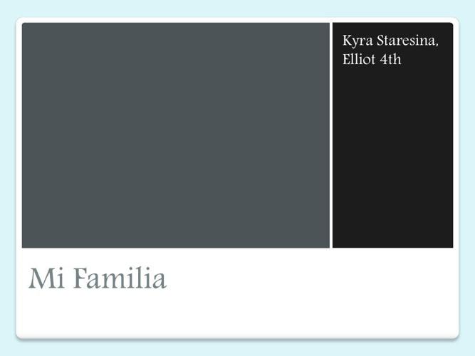 Mi Familia- Spanish Project 4th Period