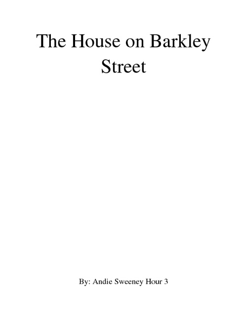 The House on Barkley Street By Andie Sweeney JB Hour 3