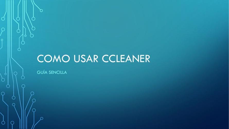 curso 1: Ccleaner